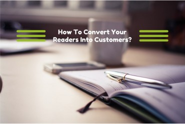 How to convert your readers into customers?